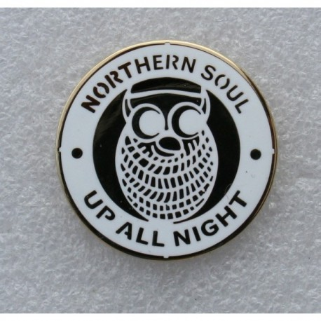 Northern Soul Up All Night Circular Pin Badge
